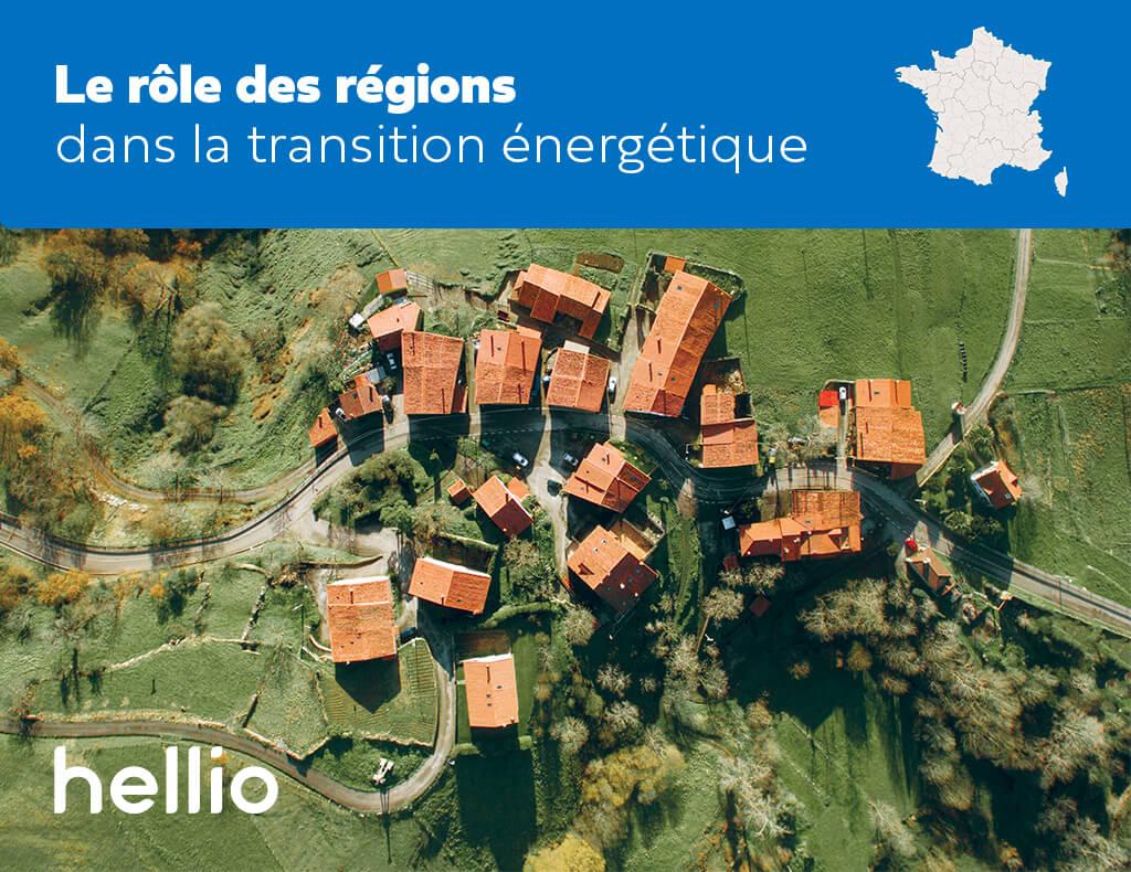 Quel est le rôle des régions dans la transition énergétique ? Hellio fait le point avant la première lecture du projet de loi 3DS à l'Assemblé Nationale..