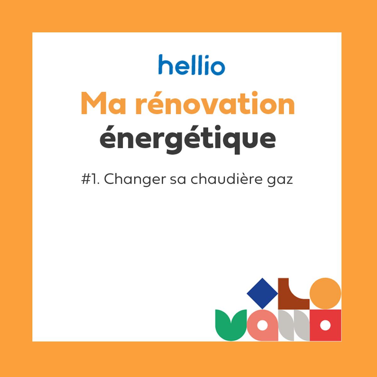 Podcast Hellio ma rénovation énergétique changement chaudière gaz