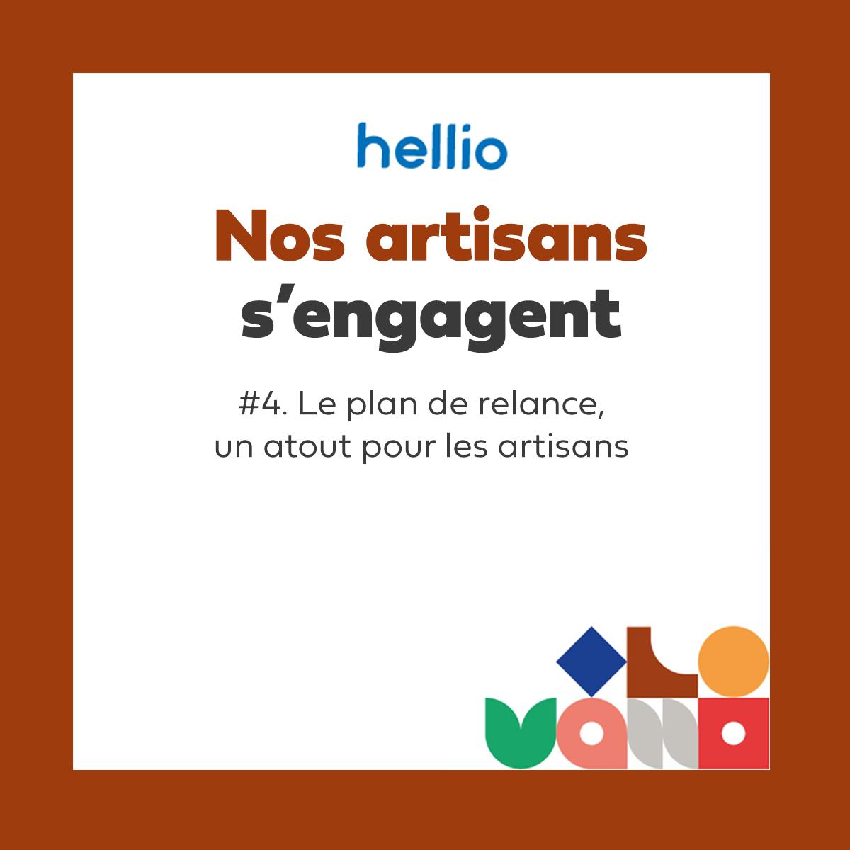 podcast Hellio nos artisans s'engagent plan de relance