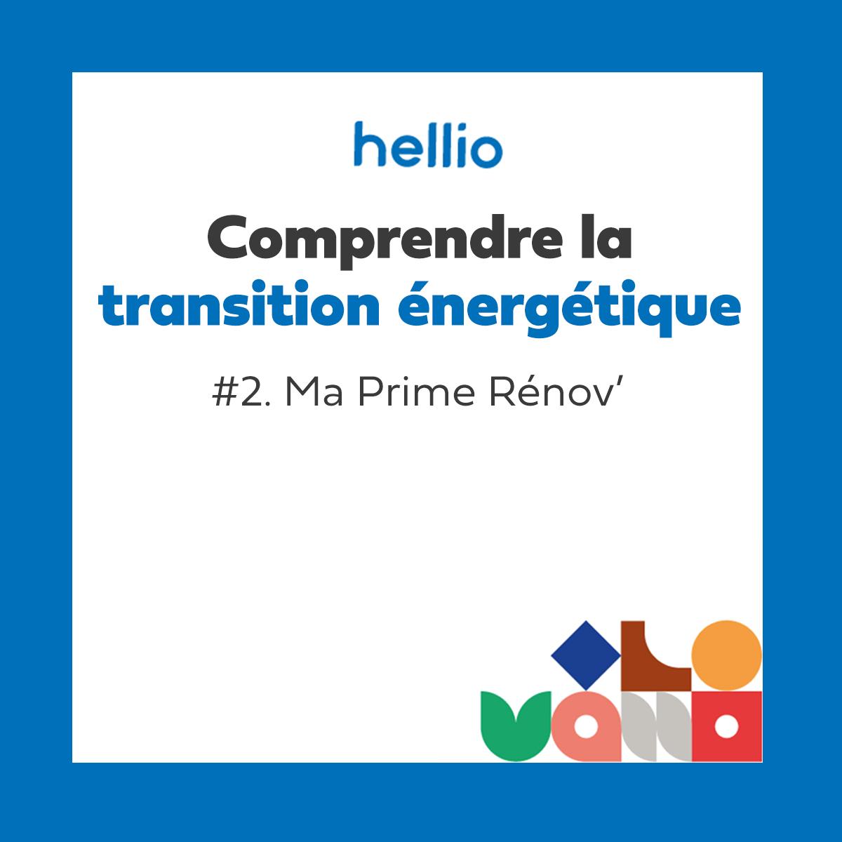 Podcast - Comprendre la transition énergétique : #2 Ma Prime Rénov', un financement des travaux de rénovation accessibles à tous les ménages