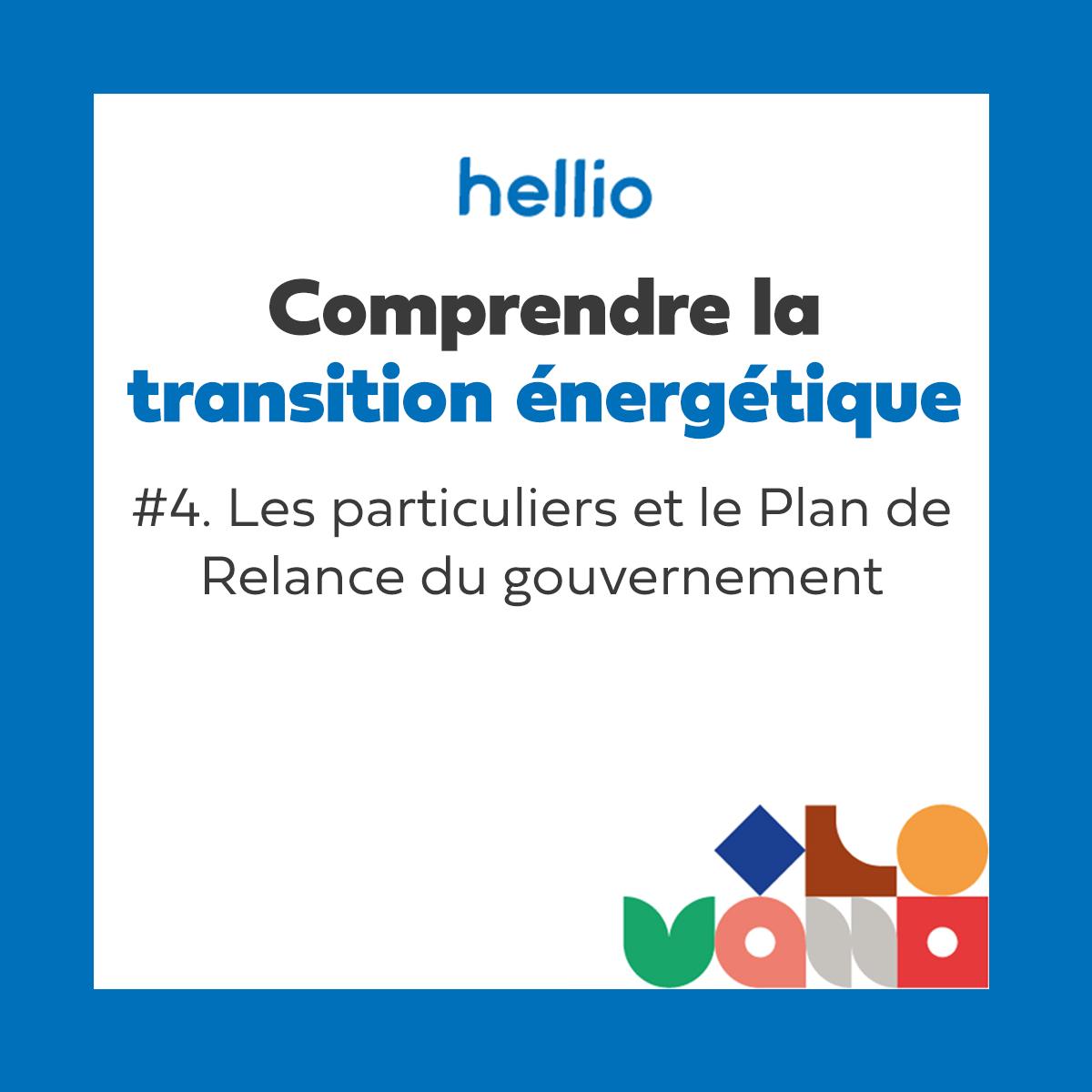 Podcast - Comprendre la transition énergétique : #4 Les particuliers et le Plan de Relance du gouvernement