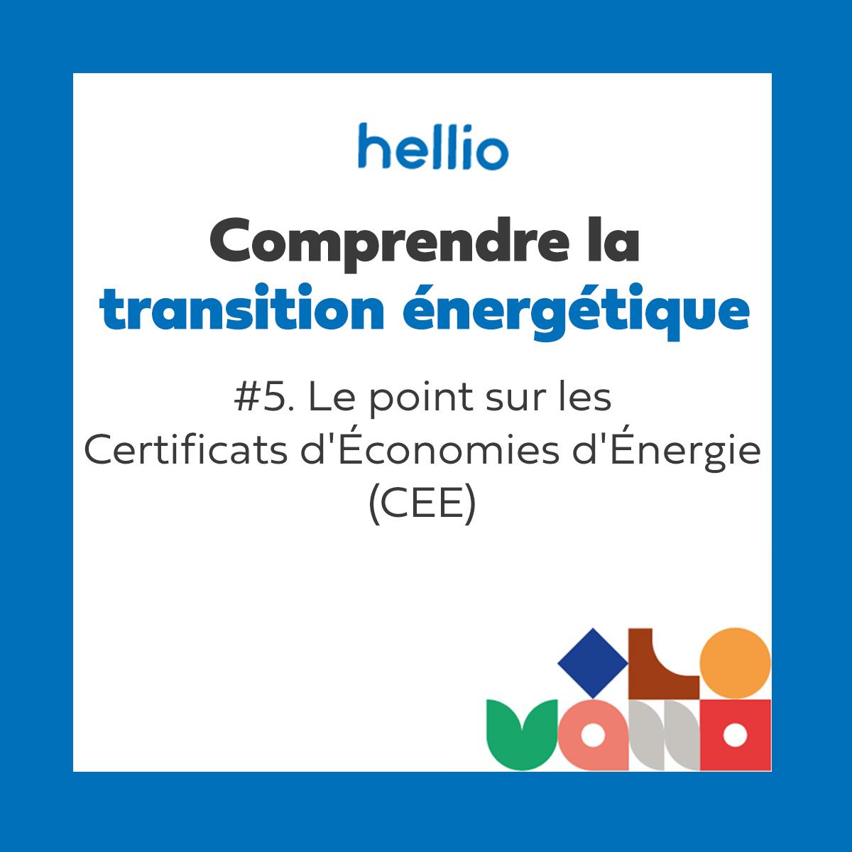 Podcast - Comprendre la transition énergétique : #5 Le point sur les Certificats d'Économies d'Énergie (CEE)